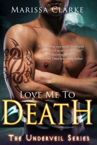 Love Me to Death the Underveil Series Book Cover