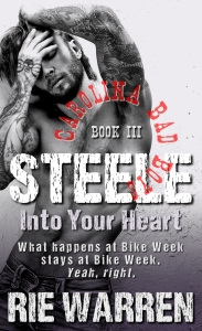Steel - Front Cover   Steele into your heart by Rie Warren April 10 Blog Post Promo